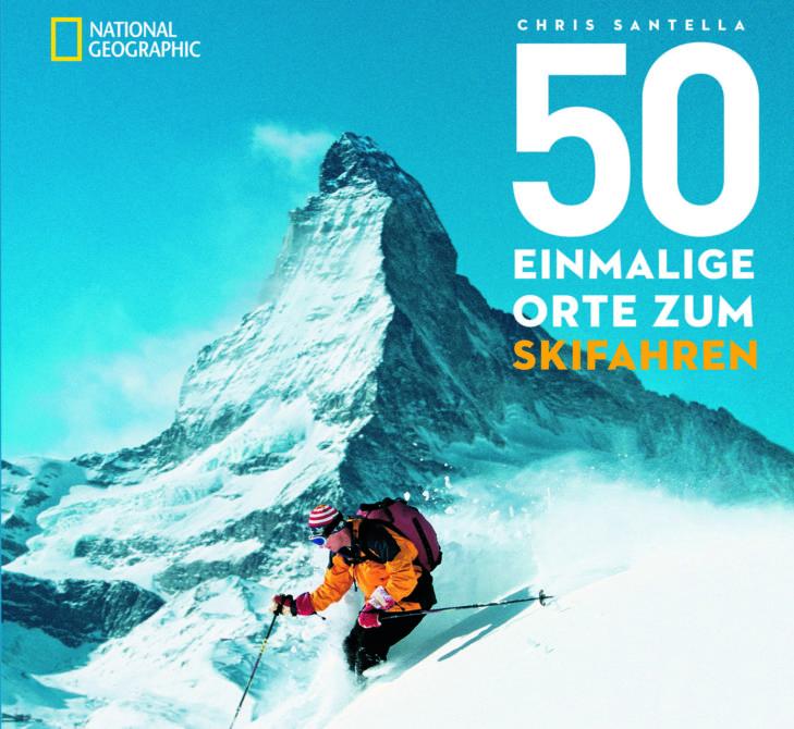 """""""50 einmalige Orte zum Skifahren"""": Toller Ratgeber mit Geheimtipps von Skiexperten."""