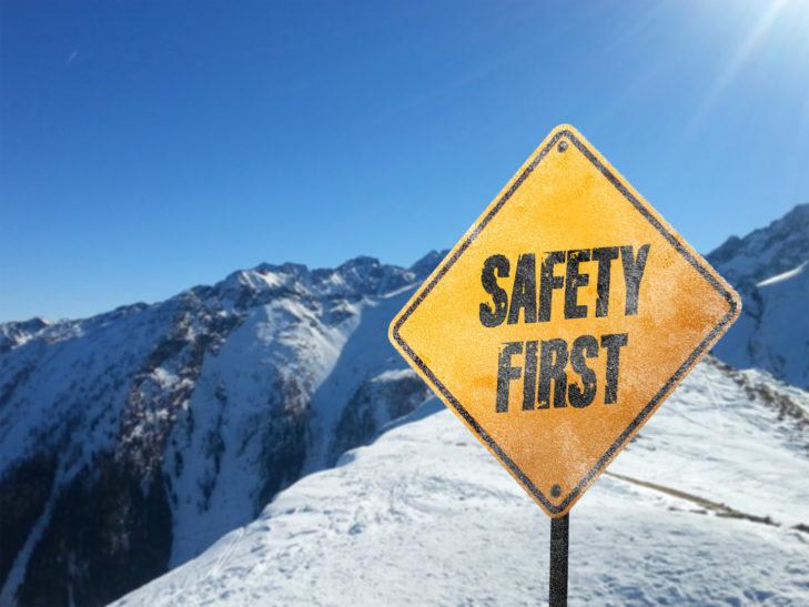 Grundsätzlich gilt: Sicherheit geht vor.